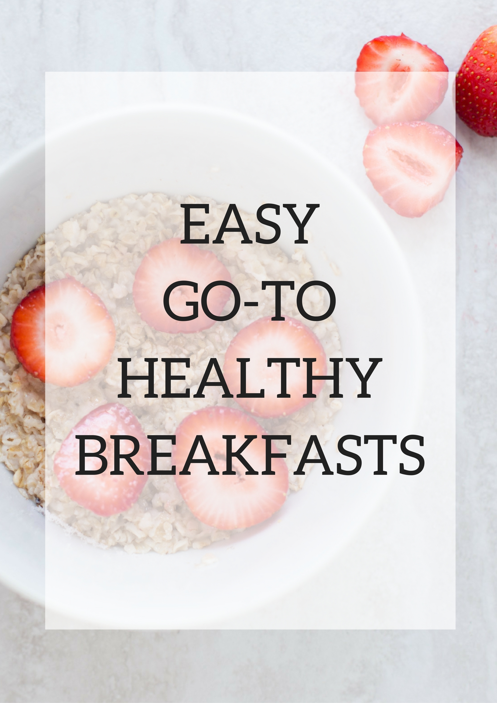 Easy Go-To Healthy Breakfasts // The Frankson Family