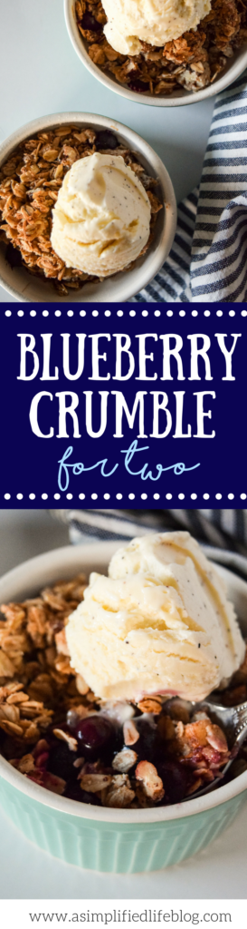 blueberry crumble for two | blueberry cobbler recipe | blueberry crisp recipe | summer dessert recipes | blueberry recipes | blueberry crisp easy | blueberry crisp recipe | blueberry | dessert for two recipes | dessert for two easy